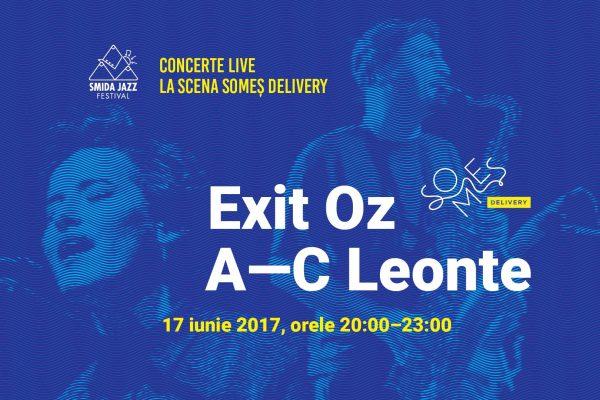 Smida Jazz la Someș Delivery – Exit Oz & A-C Leonte LIVE
